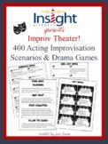 400 Acting Improvisation Scenarios & Drama Games