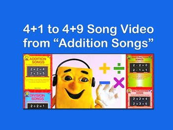 "4+1 to 4+9 m4v Song Video from ""Addition Songs"" by Kathy Troxel"