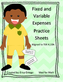 4th Grade Personal Finance Fixed and Variable Expenses Practice Sheets TEK 4.10A