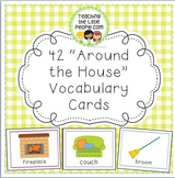 """42 """"Around the House"""" Vocabulary Cards for Early Grades"""
