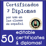 Spanish Certificados & Diplomas End of Year / Semester cer