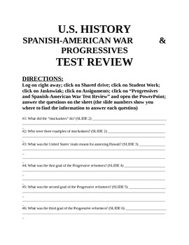 x U.S. HISTORY Spanish-American War and Progressives Test Review QUESTION PACKET
