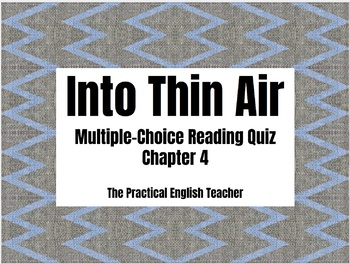43-Question Multiple Choice Quiz for Chapter 4 of Into Thin Air