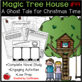 #44 Magic Tree House - A Ghost Tale for Christmas Time Novel Study