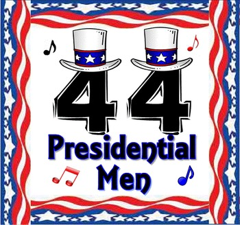 A Presidents' Day Song: 44 Presidential Men