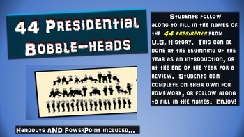 44 U.S. (American) Presidents Bobble-heads Activity: handouts & PPT included