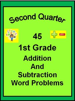 45 1st Grade Addition and Subtraction Word Problems for SECOND QUARTER
