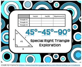45°-45°-90° Special Right Triangles Exploration