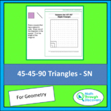 45-45-90 Triangles - SN
