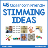 45 Classroom Friendly Stimming Ideas