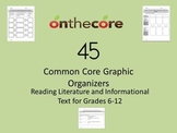 45 Common Core Graphic Organizers for Literature and Infor
