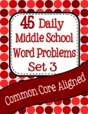 45 Daily Middle School Math Word Problems - Set 3