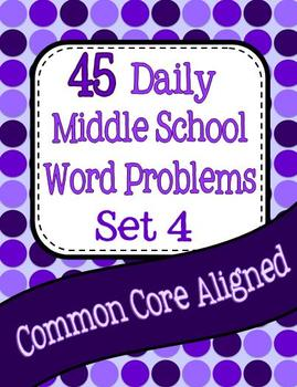 45 Daily Middle School Math Word Problems - Set 4