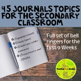 45 Journal Topics for the Secondary Classroom