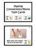 45 Making Connections Photo Task Cards