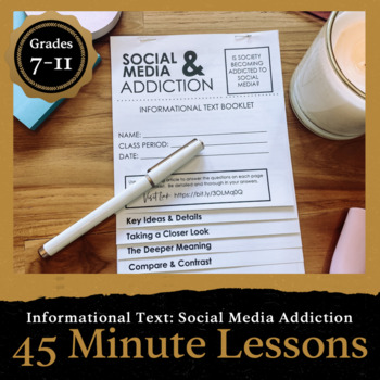 45 Minute Lesson Informational Text Foldable: Social Media Addiction