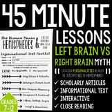 45 Minute Lessons: Left vs Right Brain Myth