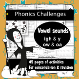 45 Phonics Revision Activities: Vowel Sounds: /aɪ/ and /əʊ