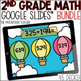 45 Sets of 2nd Grade Google Slides Math Activities GROWING BUNDLE