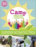 45 Summer Activities Pack - Camp Mom eBook - Water, Nature