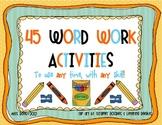 45 Word Work Activities