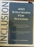 450 Inclusion Strategies for Success by Peggy A. Hammeken