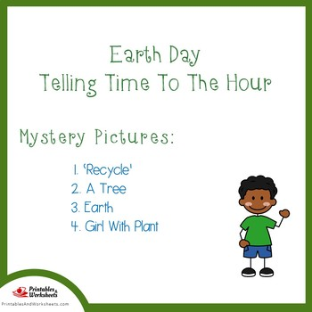 Earth Day Telling Time To The Hour Coloring Sheets, Mystery Pictures