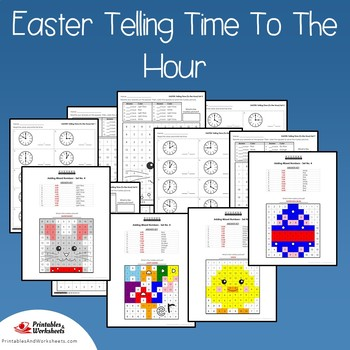 Easter Telling Time To the Hour Coloring Sheets, Mystery Pictures