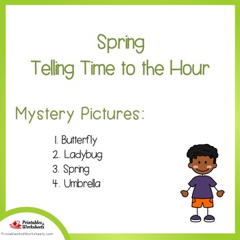 Spring Telling Time To the Hour Coloring Sheets, Mystery Pictures