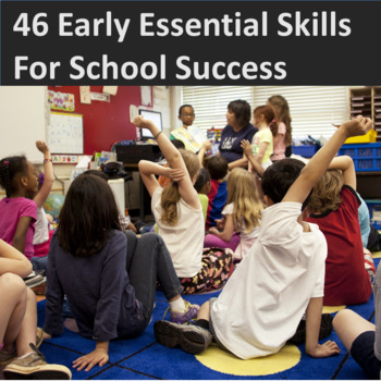 46 Early Essential Skills for School Success: Progress Reports-Data Collection