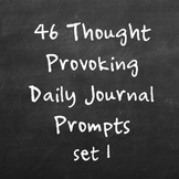 46 Thought provoking daily journal writing prompts