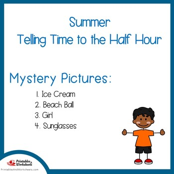 Summer Telling Time To the Half Hour Coloring Sheets, Mystery Pictures