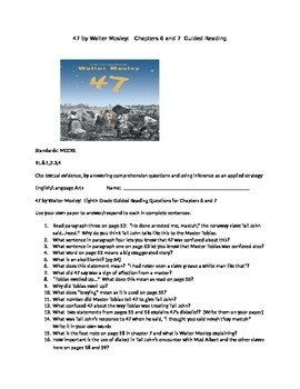 47 by Walter Mosley Guided Reading Chapters 6&7