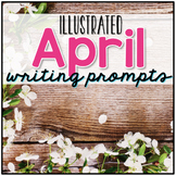 April Photo Writing Prompt Task Cards