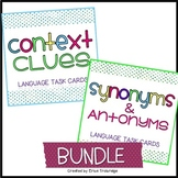 Context Clues, Synonyms, & Antonyms BUNDLE {3 sets of task cards)