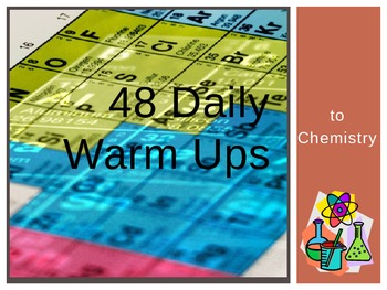 48 Daily Warm Ups to Science: Chemistry