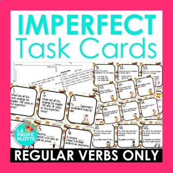 Imperfect Tense Task Cards (REGULAR VERBS ONLY)