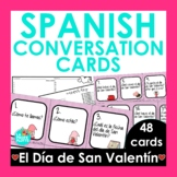 48 Spanish 1 Conversation Cards (Valentine's Day Edition)