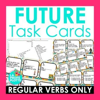 Spanish Future Tense Task Cards (REGULAR VERBS ONLY)
