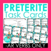 Preterite Task Cards REGULAR AR VERBS ONLY | Spanish Review