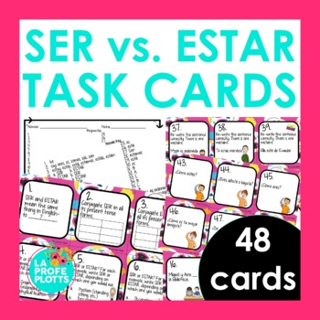 48 Spanish SER vs. ESTAR Task Cards