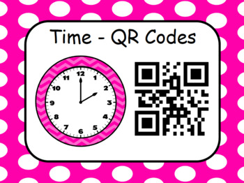 48 Time Task Cards with QR Codes to check!