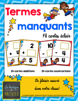 48 cartes éclair des termes manquants (+ et -) [Missing addends] [French]