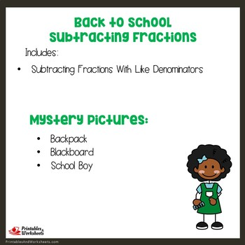 Back to School Subtracting Fractions With Like Denominators