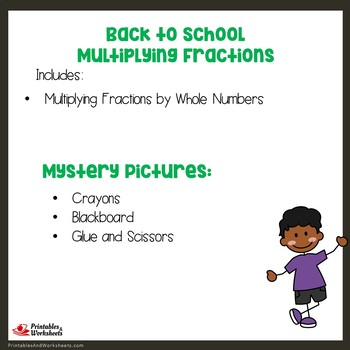 Back to School Multiplying Fractions by Whole Numbers