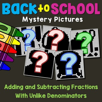 Back to School Adding and Subtracting Fractions With Unlike Denominators