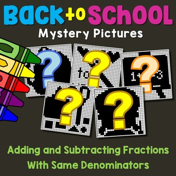 Back to School Adding and Subtracting Fractions With Like Denominator