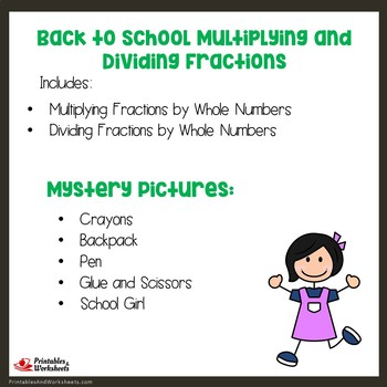 Back to School Multiplying and Dividing Fractions by Whole Numbers