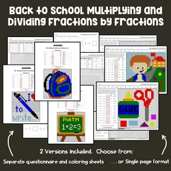 Back to School Multiplying and Dividing Fractions by Fractions