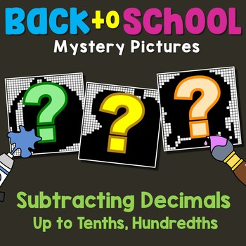 Back to School Subtracting Decimals Up to Tenths, Hundredths